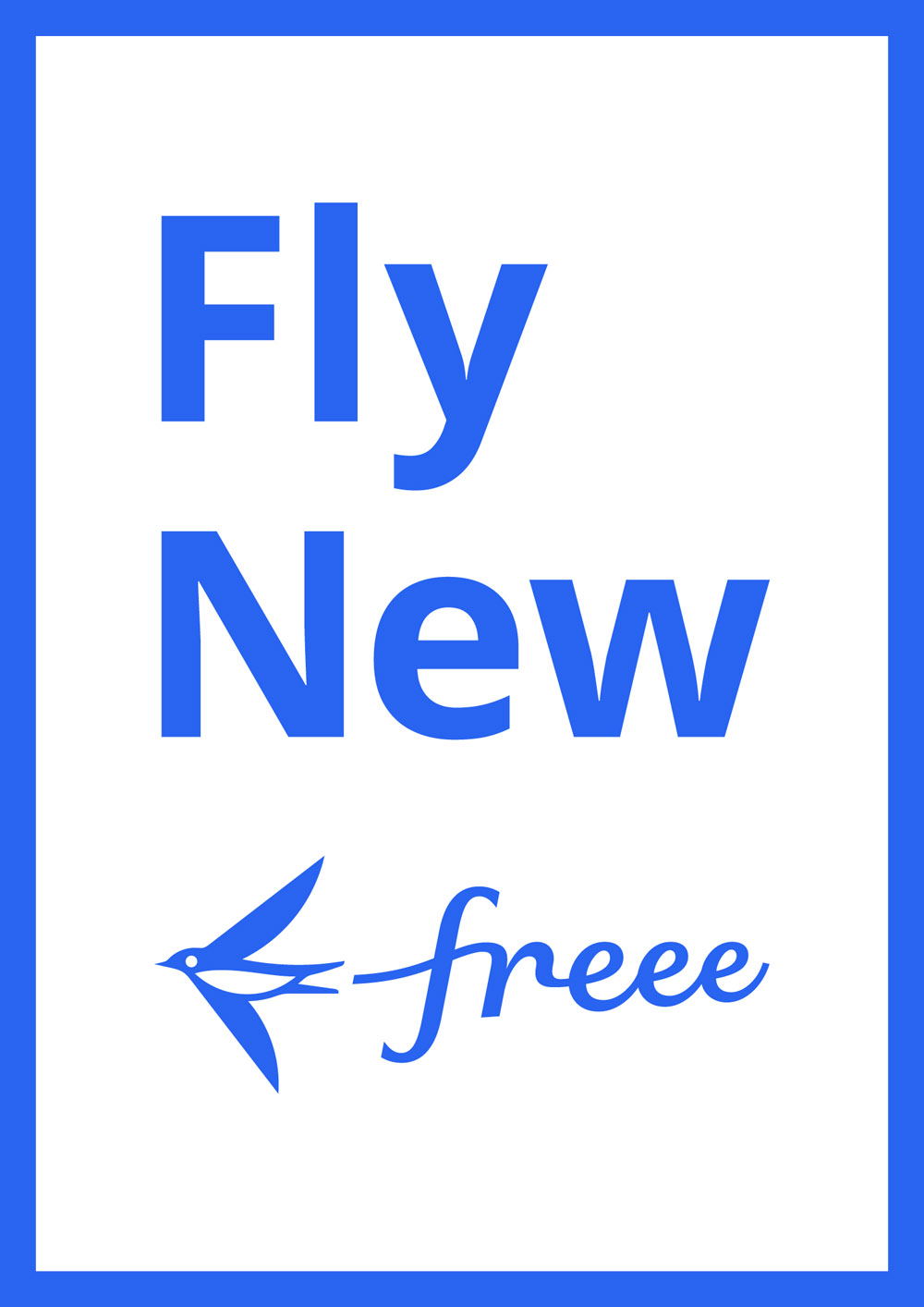 fly new freee poster